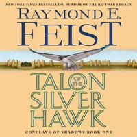 Talon of the Silver Hawk – Conclave of Shadows: Book One - Raymond E. Feist