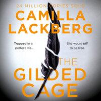 The Gilded Cage - Camilla Läckberg