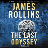 The Last Odyssey: A Thriller - James Rollins