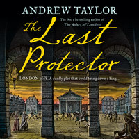 The Last Protector - Andrew Taylor