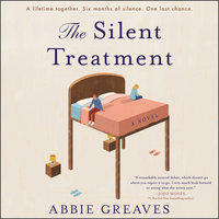 The Silent Treatment: A Novel - Abbie Greaves