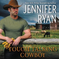Tough Talking Cowboy: Wild Rose Ranch - Jennifer Ryan