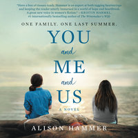You and Me and Us: A Novel - Alison Hammer