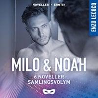 Enzo Lecocq: Milo & Noah 6 noveller Samlingsvolym