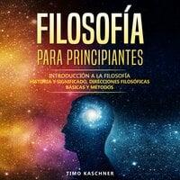 Filosofía para principiantes - Timo Kaschner