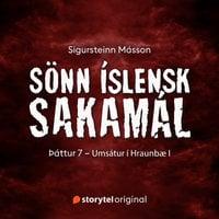 Sönn íslensk sakamál: S2E7 – Umsátur í Hraunbæ I - Sigursteinn Másson