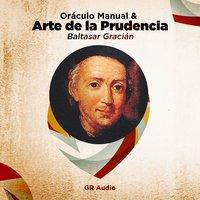 Oraculo Manual y Arte de la Prudencia - Baltasar Gracián
