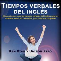 Tiempos verbales del inglés - Urison Xiao Ken Xiao