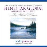 Una Meditacion Para Relajarse Y Curarse Bienestar Global - Belleruth Naparstek, Steven Mark Kohn