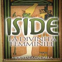 Iside La divinità femminile - Moustafa Gadalla