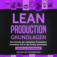 Lean Production - Grundlagen - Maximilian Tündermann
