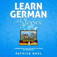 Learn German with Stories - Patrick Haul
