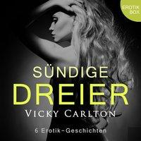 Sündige Dreier - Vicky Carlton