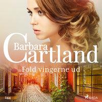 Fold vingerne ud - Barbara Cartland