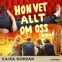 Hon vet allt om oss - Kajsa Gordan