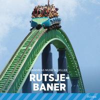 Rutsjebaner - Andreas Munk Scheller