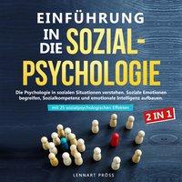 Einführung in die Sozialpsychologie - 2 in 1 - Lennart Pröss
