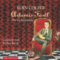 Artemis Fowl - Der Geheimcode - Eoin Colfer