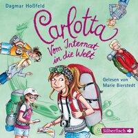 Carlotta: Vom Internat in die Welt - Dagmar Hoßfeld