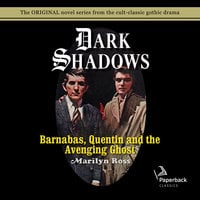 Barnabas, Quentin and the Avenging Ghost - Marilyn Ross