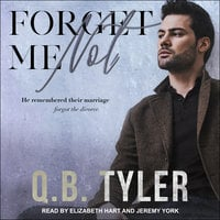 Forget Me Not - Q.B. Tyler