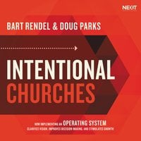 Intentional Churches - Doug Parks, Bart Rendel