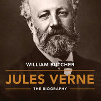 Jules Verne: The Biography - William Butcher