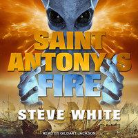 Saint Antony's Fire - Steve White