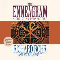 The Enneagram - Richard Rohr, Andreas Ebert