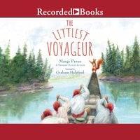 The Littlest Voyageur - Margi Preus
