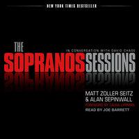The Sopranos Sessions - Alan Sepinwall, Matt Zoller Seitz, David Chase