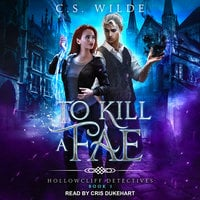 To Kill a Fae - C.S. Wilde