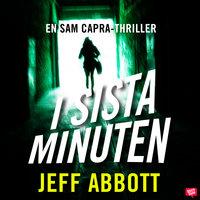I sista minuten - Jeff Abbott