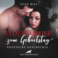 Der flotte Dreier zum Geburtstag - Joan Hill