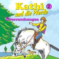 Kathi und die Pferde - Folge 2: Überraschungen - Mik Berger