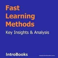 Fast Learning Methods