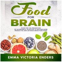 Food for Brain - Emma Victoria Enders