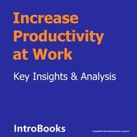 Increase Productivity at Work - Introbooks Team