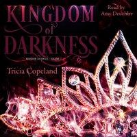 Kingdom of Darkness - Tricia Copeland