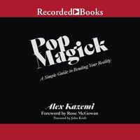 Pop Magick - Alex Kazemi