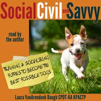 Social, Civil, and Savvy - Laura VanArendonk Baugh