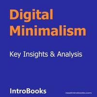 Digital Minimalism - Introbooks Team