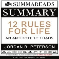 Summary of 12 Rules for Life - Summareads Media