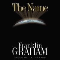 The Name - Franklin Graham