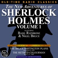 The New Adventures Of Sherlock Holmes, Volume 1: Episode 1 - Sir Arthur Conan Doyle, Edith Meiser