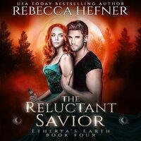 The Reluctant Savior - Rebecca Hefner