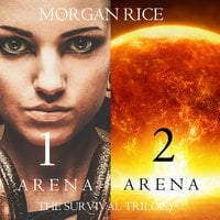 The Survival Trilogy (Books 1 and 2) - Morgan Rice