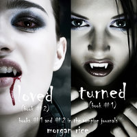 Vampire Journals Bundle (Books 1 and 2) - Morgan Rice