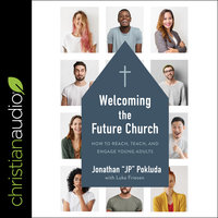 Welcoming the Future Church - Jonathan Pokluda