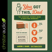 You Got This, Dad - Aaron E. Sharp